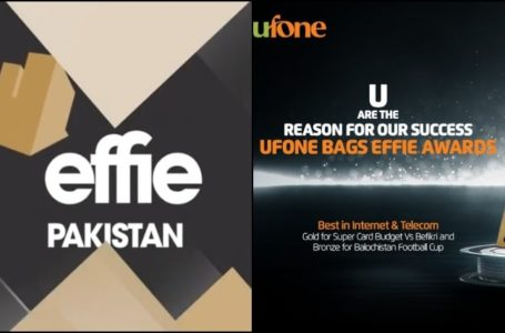 Mobile Operator Ufone Wins two Prestigious Effie Awards 2020
